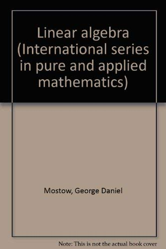 9780070435025: Linear algebra (International series in pure and applied mathematics)