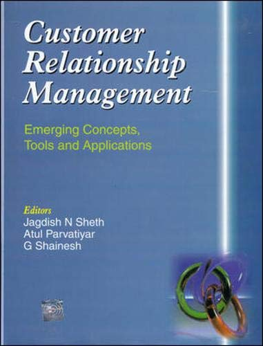 9780070435049: Customer Relationship Management: Emerging Concepts, Tools and Applications