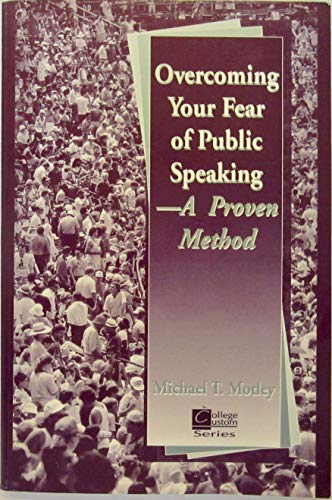 9780070435216: Overcoming Your Fear of Public Speaking (College Custom Series)