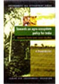 9780070435476: Towards an agroecosystem policy for India: Lessons from two case studies (Environment & development series)