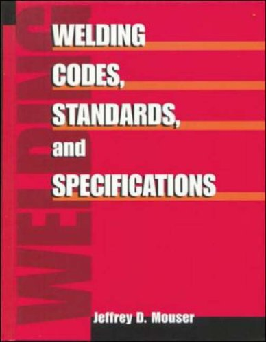 9780070435506: Welding Codes, Standards, and Specifications