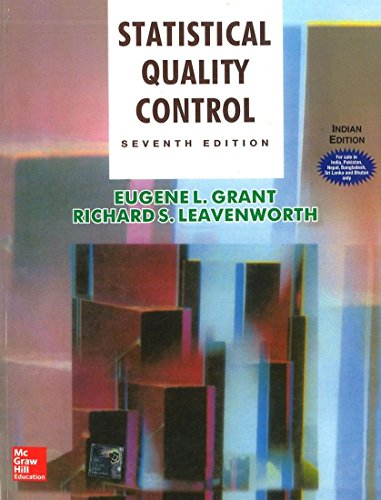 Statistical Quality Control Seventh Edition: E. Grant &