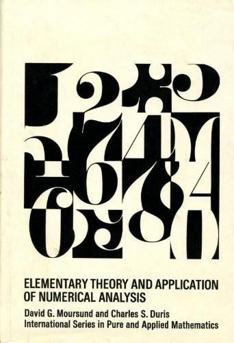 9780070435605: Elementary Theory and Application of Numerical Analysis (Pure & Applied Mathematics)