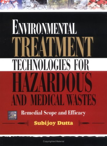 Environmental Treatment Technologies for Hazardous and Medical Wastes: Subijoy Dutta
