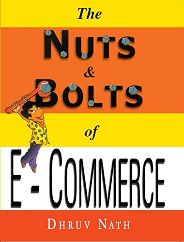9780070436251: The Nuts and Bolts of E Commerce