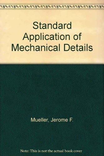 9780070439627: Standard Application of Mechanical Details