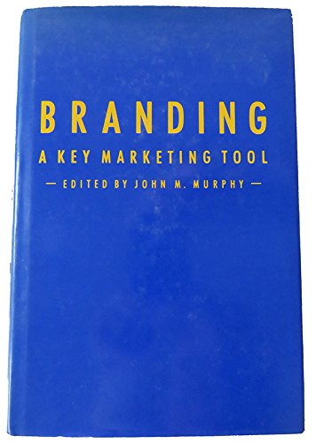 9780070440555: Branding: A Key Marketing Tool