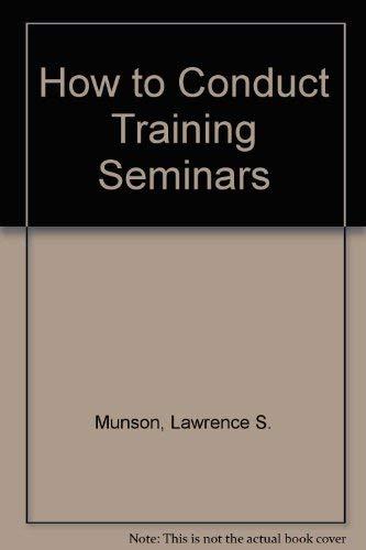 9780070440593: How to Conduct Training Seminars