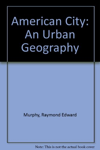 9780070440630: American City: An Urban Geography (McGraw-Hill series in geography)