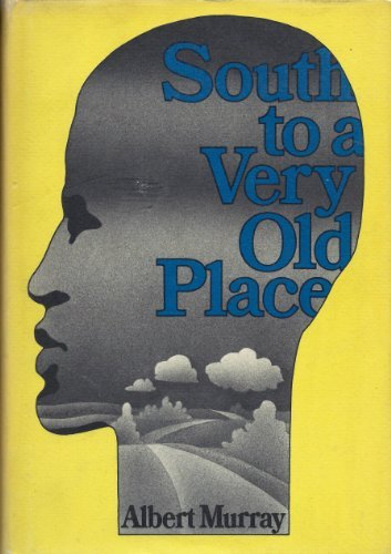 SOUTH TO A VERY OLD PLACE: MURRAY, Albert