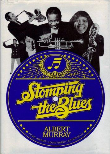 Stomping the Blues: Albert Murray