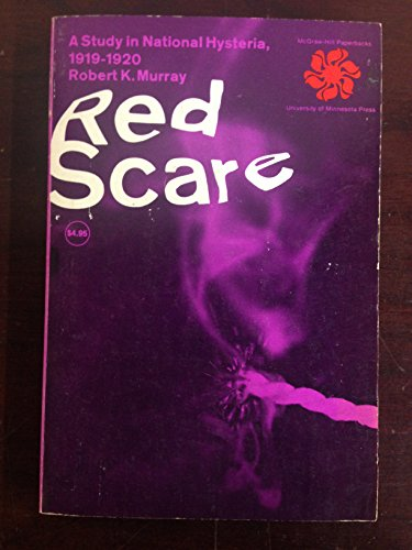 9780070440753: Red Scare: A study in national hysteria, 1919-1920