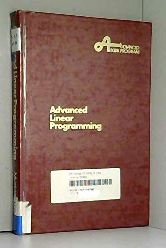 9780070440951: Advanced Linear Programming: Theory and Practice
