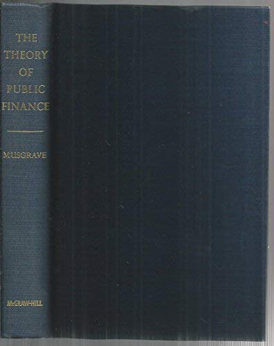9780070441156: The Theory of Public Finance: A Study in Public Economy