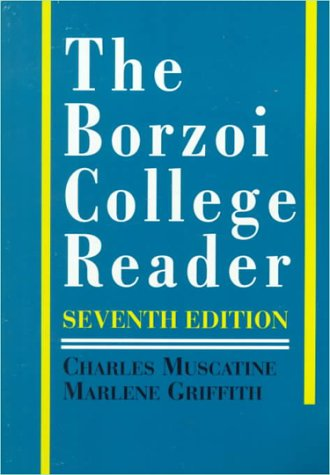 The Borzoi College Reader: Charles Muscatine, Marlene