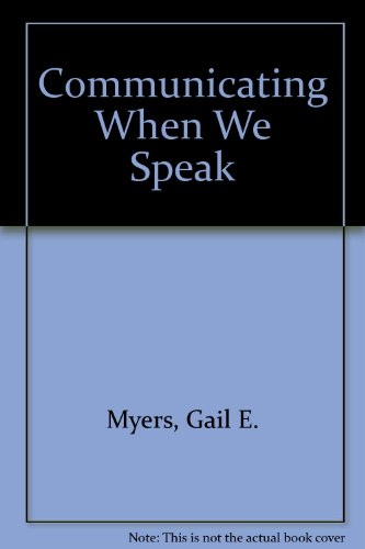9780070441927: Communicating When We Speak