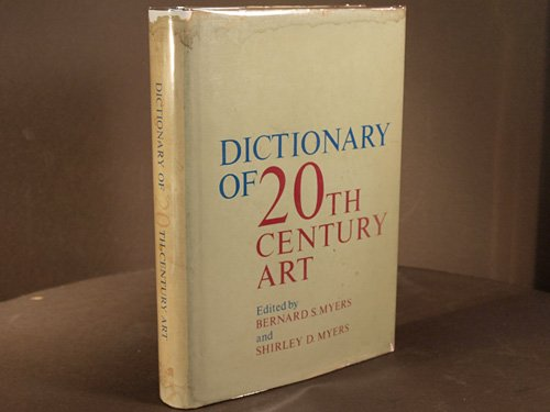 9780070442207: Dictionary of 20th century art,
