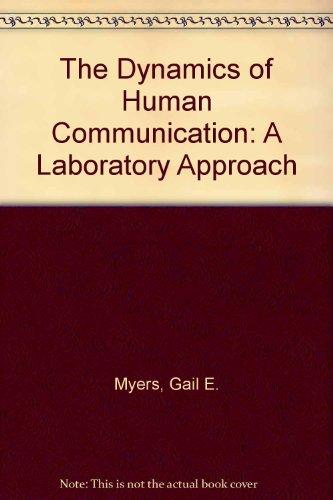 9780070442238: Dynamics of Human Communication: A Laboratory Approach
