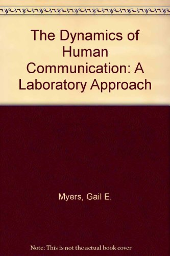 9780070442238: Dynamics of Human Communication: A Laboratory Approach