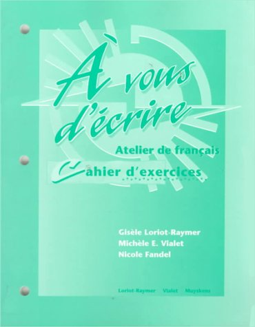 9780070442436: Workbook to accompany A vous d'ecrire: Atelier de francais