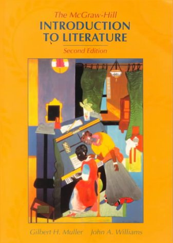 The McGraw-Hill Introduction To Literature: Gilbert H Muller,