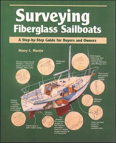 9780070442481: Surveying Fiberglass Sailboats: A Step-by-Step Guide for Buyers and Owners (Step-By-Step Guide to Buyers and Owners)
