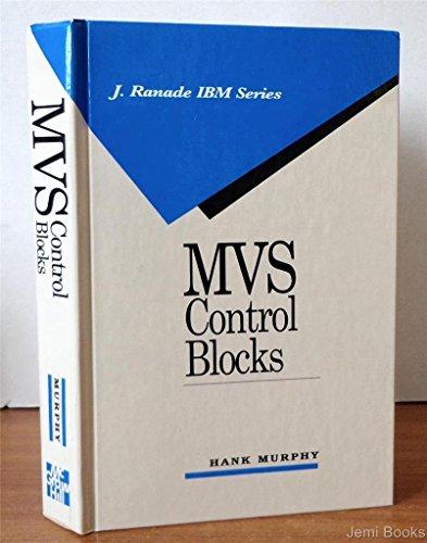 MVS Control Blocks (J RANADE IBM SERIES): Murphy, Hank