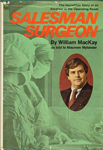 9780070443907: Salesman Surgeon: The Incredible Story of an Amateur in the Operating Room