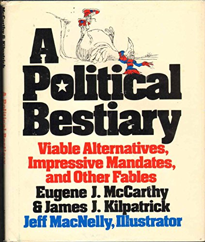 9780070443952: A Political Bestiary: Viable Alternatives, Impressive Mandates, and Other Fables