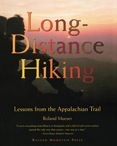 9780070444584: Long-Distance Hiking: Lessons from the Appalachian Trail (Official Guides to the Appalachian Trail)