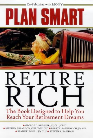 9780070444645: Plan Smart, Retire Rich