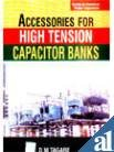 9780070444997: Electrical Power Capacitors: Accessories for High Tension Capacitor Banks