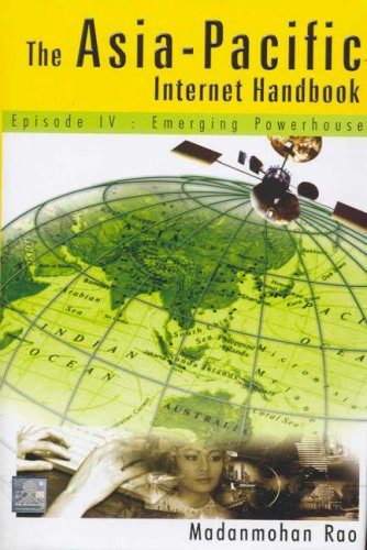 9780070445192: The Asia-Pacific Internet Handbook: Episode IV, Emerging Powerhouses