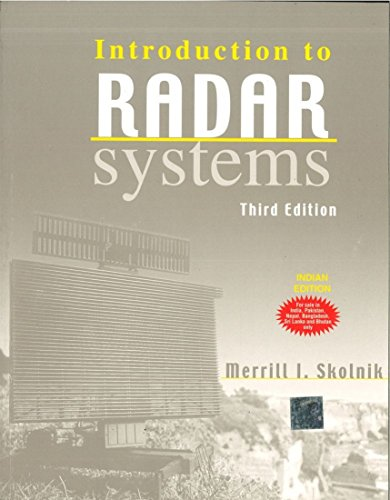 9780070445338: [Introduction to Radar Systems] (By: Merrill I. Skolnik) [published: December, 2000]