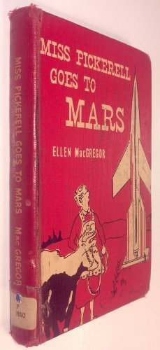 9780070445604: Miss Pickerell Goes to Mars