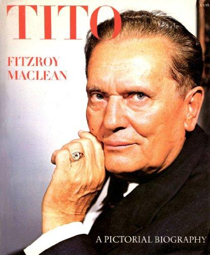 9780070446601: Josip Broz Tito a pictorial biography