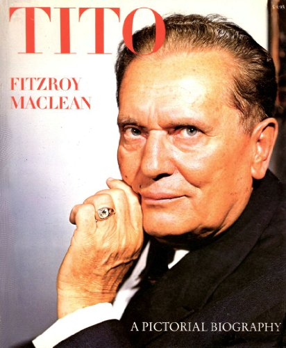 9780070446601: Josip Broz Tito a pictorial biography
