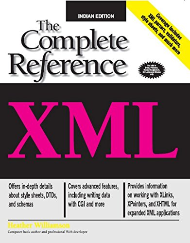 XML: The Complete Reference: Heather Williamson
