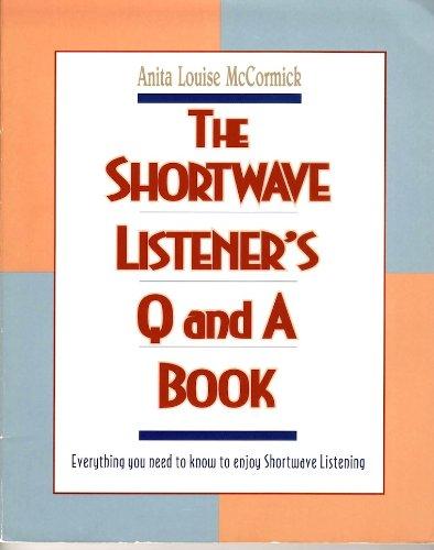 9780070447745: The Shortwave Listener's Q & A Book