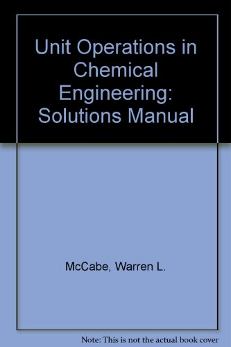 9780070448452: Unit Operations in Chemical Engineering: Solutions Manual