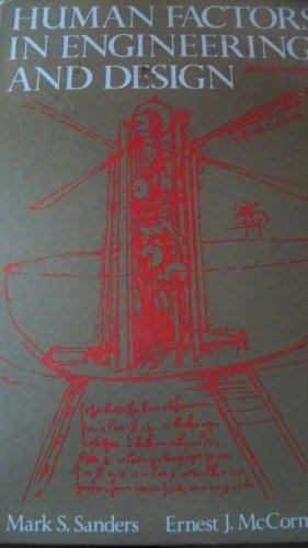 Human Factors in Engineering and Design: Ernest J. McCormick