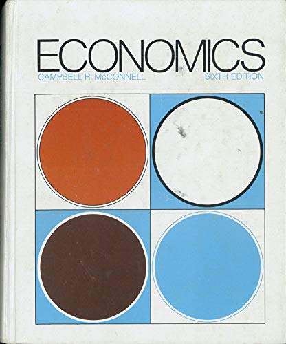 Economics: Principles, Problems and Policies: McConnell, Campbell R.