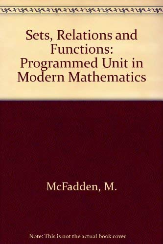 9780070449503: Sets, Relations and Functions: Programmed Unit in Modern Mathematics