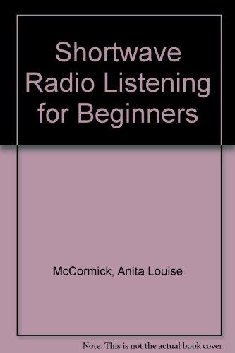 9780070449916: Shortwave Radio Listening for Beginners