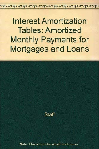 9780070450004: Interest Amortization Tables: Amortized Monthly Payments for Mortgages and Loans