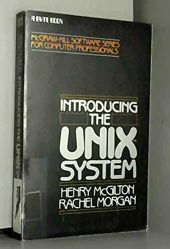 9780070450011: Introducing the Unix System (McGraw-Hill software series for computer professionals)