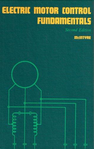 Electric Motor Control Fundamentals: Robert L. McIntyre
