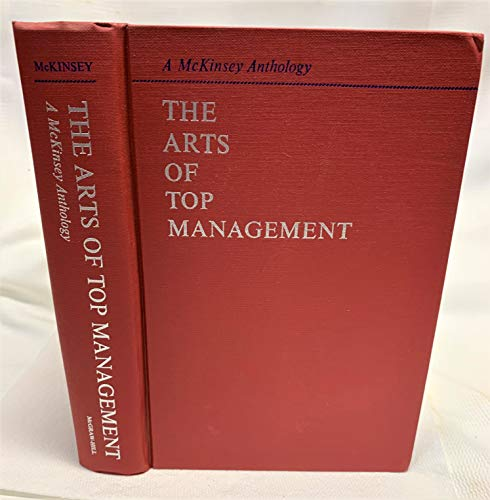 9780070451971: The arts of top management;: A McKinsey anthology