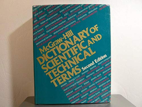 McGraw-Hill Dictionary of Scientific and Technical Terms: Lapedes, Daniel N.