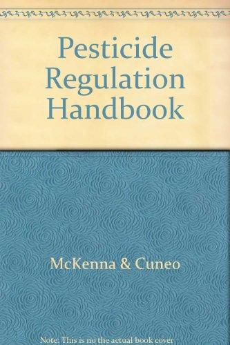 9780070453579: Pesticide Regulation Handbook